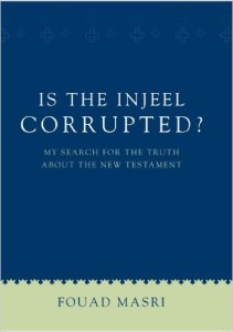 Is the Injeel Corrupted? at Amazon.com